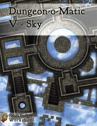 Dungeon-o-Matic V - Sky