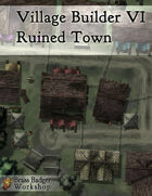 Village Builder VI - Ruined Town
