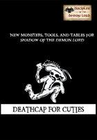 Deathcap For Cuties