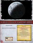 A Baker's Dozen of Planetary Bodies