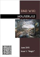 Houserule Issue 1 (3.5e, 4e, 5e)
