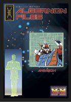 The ALGERNON Files Deluxe Edition: Animech