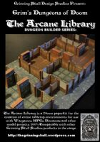 Grim's Dungeons of Doom; The Arcane Library