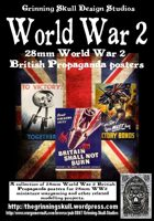 World War 2 28mm British Propaganda posters