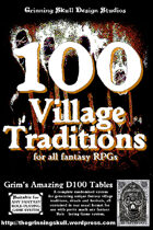 100 Village Traditions for all fantasy RPGs