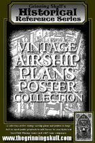 Grinning Skull's Historical Reference Series: Vintage Airship Plans Poster Collection.
