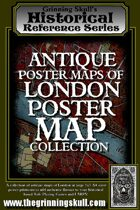 Grinning Skull's Historical Reference Series: Antique Poster Maps of London Poster Map Collection.
