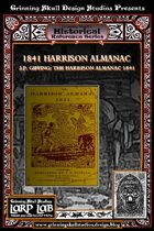 LARP LAB Historical Reference: 1841 Harrison Almanac