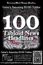 100 Tabloid News Headlines for all Modern RPGs