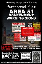 LARP LAB: Paranormal Files: AREA 51 Government Warning Posters