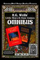 Grinning Skull's Historical Reference: H.G. Well's Little Wars & Floor Games Omnibus Edition