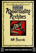 Abnormality Archives: #8 Nazcruk