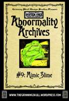 Abnormality Archives: #9 Mimic Slime