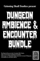 The Dungeon Ambience & Encounter Bundle [BUNDLE]