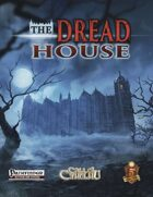 The Dread House
