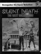 Silent Death: Renegades - the Espan Rebellion