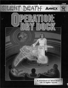 Silent Death: Operation - Dry Dock