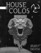 Silent Death: House Colos
