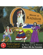 Worlde of Legends™ MP3: Music of Kaendor 07 - Né Drár wai ab Hádrod - In Death We Are Honored