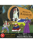 Worlde of Legends™ MP3: Music of Kaendor 13 - Dárek Wolré San - Dwarven Working Song