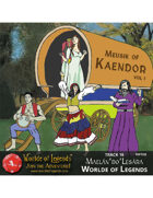 Worlde of Legends™ MP3: Music of Kaendor 16 - Maelán'do'Lesára - Worlde of Legends (Reprise)