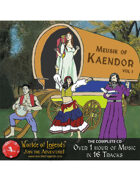 Worlde of Legends™ MP3: Music of Kaendor Full CD (16 Tracks)