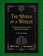 Worlde of Legends™ SUPPLEMENT: A Worlde of Words - A Translation Guide for the Kaendoran Language