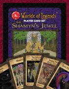 Worlde of Legends™ PLAYER CARDS: Set 021-040 - The Shámýn's Jewel