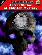 Astral Shrine of Eldritch Mystery