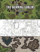 The Burning Goblins (Map Pack)