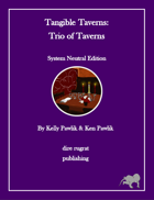 Tangible Taverns: Trio of Taverns (System Neutral)