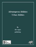 Advantageous Abilities: Urban Abilities (5e)
