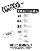 Attack Vector: Tactical, Ship Book 1, 2nd Ed.