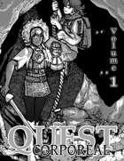 Quest Corporeal, Volume 1