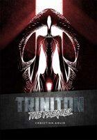 Triniton the prequel