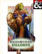 Races Revived: Killoren