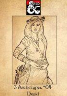 3 Archetypes #04 - Druid