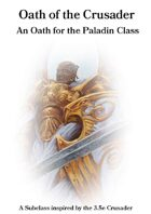 Oath of the Crusader  - A Paladin Oath