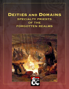 Deities and Domains: Specialty Priests of the Forgotten Realms (39 Feats for 5E)