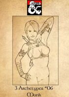 3 Archetypes #06 - Monk