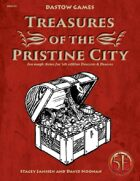 Treasures of the Pristine City