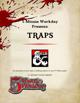 5MWD Presents: Traps