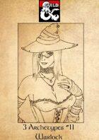 3 Archetypes #11 - Warlock