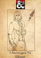 3 Archetypes #12 - Wizard