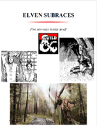 Elven subraces, 5 new ways to play an elf