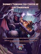 Journey Through the Center of the Underdark