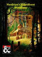 Maoilrian's Magnificent Miscellany