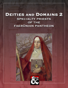 Deities and Domains 2: Specialty Priests of the Faerünian Pantheon (11 Feats for 5E)