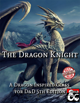 The Dragon Knight Class