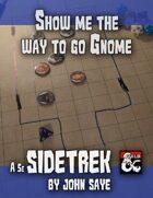 Show me the way to go Gnome